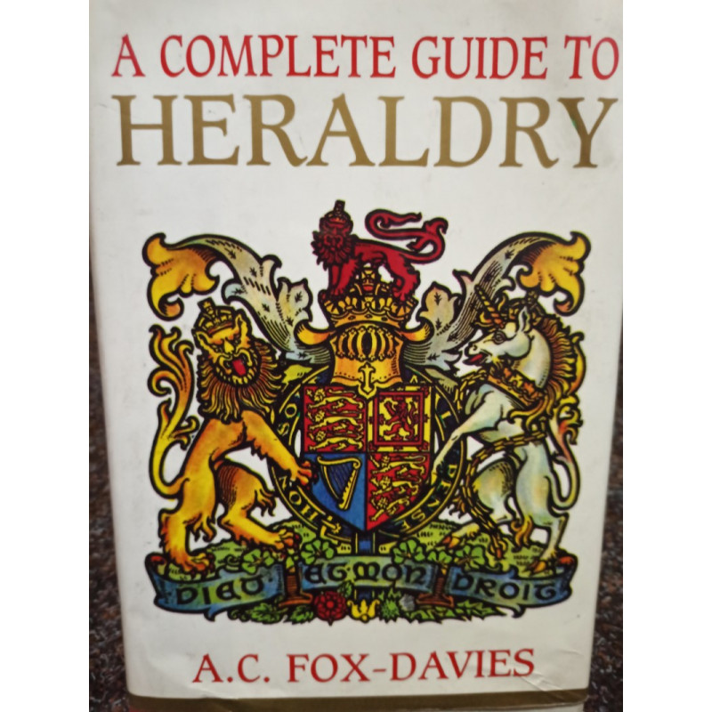 A. C. Fox Davies - A complete guide to Heraldry