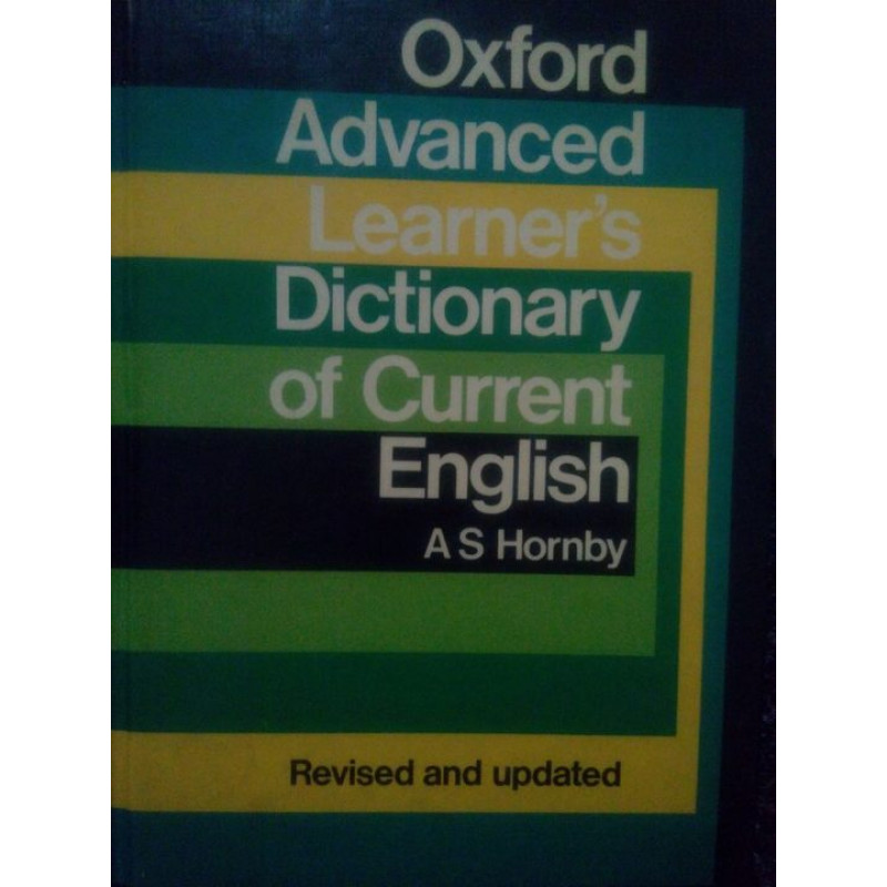 A. S. Hornby - Oxford Advanced Dictionary of Current English
