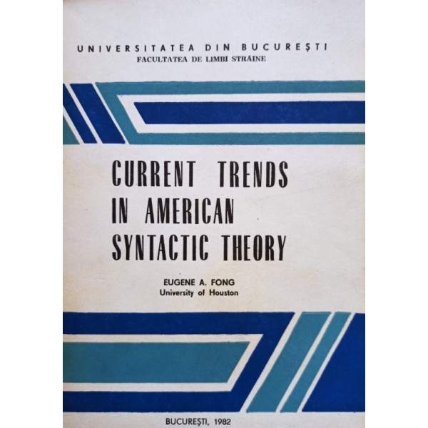 Eugene A. Fong - Current trends in american syntactic theory