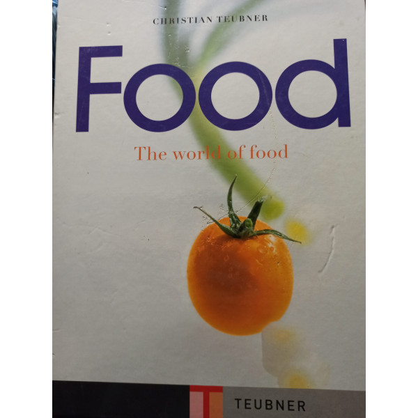 Christian Teubner - Food - The world of food