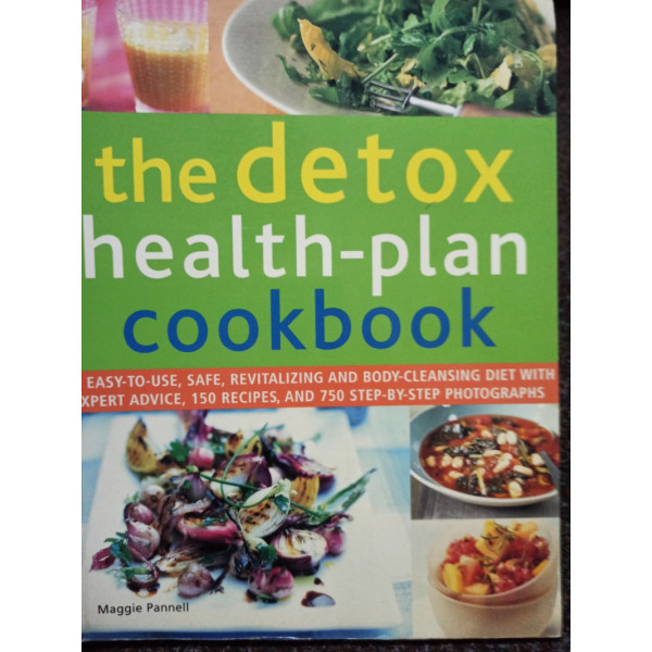 Maggie Pannell - The detox health-plan cookbook