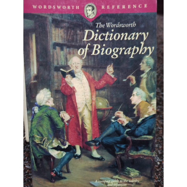 The wordsworth dictionary of biography
