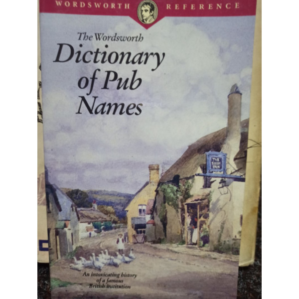 Leslie Dunkling - The wordsworth dictionary of pub names