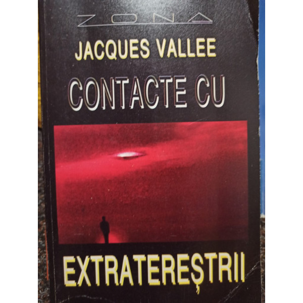 Jacques Vallee - Contacte cu extraterestrii