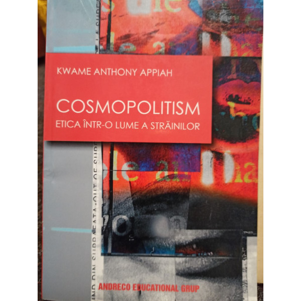 Kwame Anthony Appiah - Cosmopolitism
